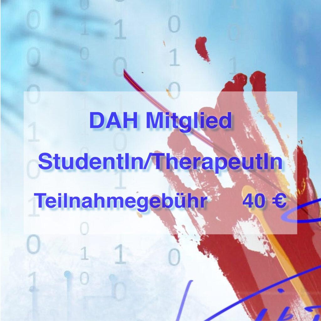 Teilnahmegebühr DAH Mitglied StudentIn/TherapeutIn